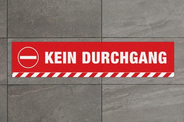 "Fussbodenaufkleber ""KEIN DURCHGANG"" eckig (700 x150 mm)"